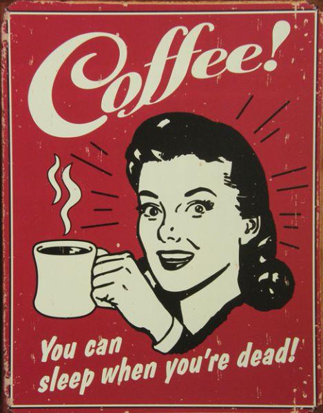 Plechová ceduľa Coffee!