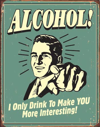 Plechová ceduľa Alcohol!
