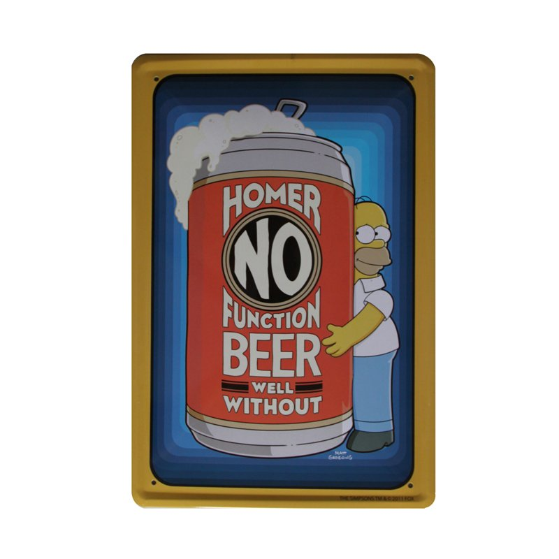 Plechová retro tabula Homer No function beer well without